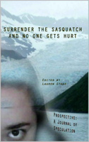 Surrender The Sasquatch